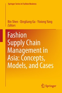 Cover Fashion Supply Chain Management in Asia: Concepts, Models, and Cases