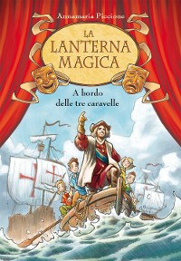 Cover A bordo delle tre caravelle. La lanterna magica