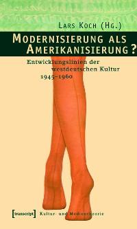 Cover Modernisierung als Amerikanisierung?