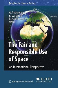 Cover The Fair and Responsible Use of Space