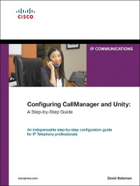 Cover Configuring CallManager and Unity