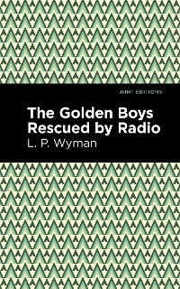 Cover The Golden Boys Rescued by Radio