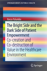 Cover The Bright Side and the Dark Side of Patient Empowerment