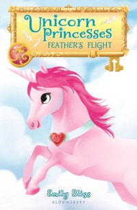 Cover Unicorn Princesses 8: Feather's Flight