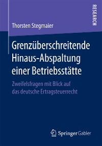Cover Grenzüberschreitende Hinaus-Abspaltung einer Betriebsstätte