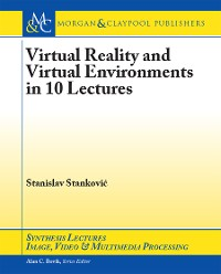 Cover Virtual Reality and Virtual Environments in 10 Lectures