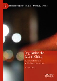 Cover Regulating the Rise of China