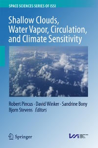 Cover Shallow Clouds, Water Vapor, Circulation, and Climate Sensitivity