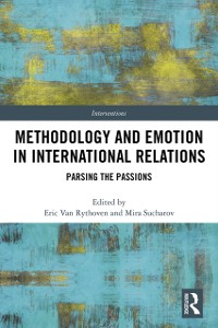 Cover Methodology and Emotion in International Relations