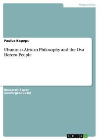 Cover Ubuntu as African Philosophy and the Ova Herero People
