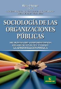 Cover Sociología de las organizaciones Públicas