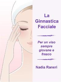 Cover La Ginnastica Facciale