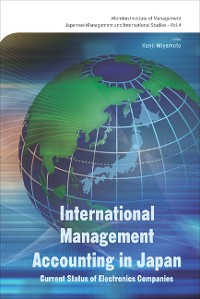 Cover International Management Accounting In Japan: Current Status Of Electronics Companies
