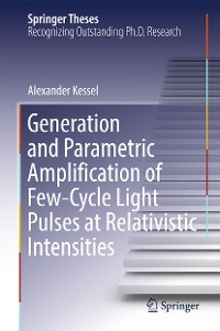 Cover Generation and Parametric Amplification of Few‐Cycle Light Pulses at Relativistic Intensities