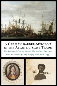 Cover A German Barber-Surgeon in the Atlantic Slave Trade