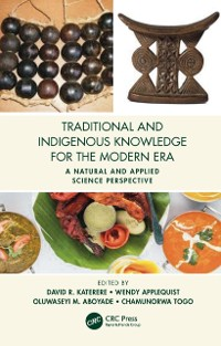 Cover Traditional and Indigenous Knowledge for the Modern Era