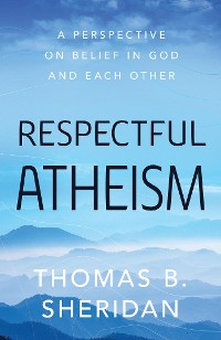 Cover Respectful Atheism