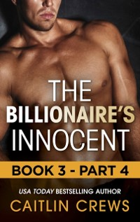Cover Billionaire's Innocent - Part 4 (Mills & Boon M&B) (The Forbidden Series, Book 3)