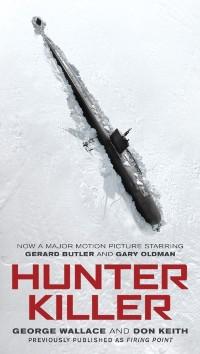 Cover Hunter Killer (Movie Tie-In)