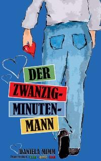Cover Der Zwanzig-Minuten-Mann