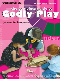 Cover The Complete Guide to Godly Play