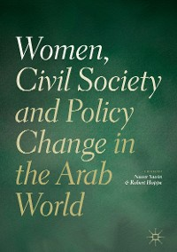 Cover Women, Civil Society and Policy Change in the Arab World