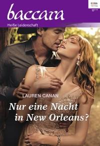 Cover Nur eine Nacht in New Orleans?