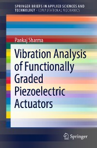 Cover Vibration Analysis of Functionally Graded Piezoelectric Actuators