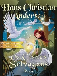 Cover Os Cisnes Selvagens
