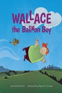 Cover Wallace the Balloon Boy