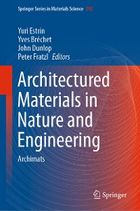 Cover Architectured Materials in Nature and Engineering