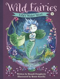 Cover Wild Fairies #2: Lily's Water Woes