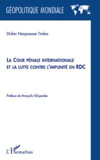 Cover La cour penale internationale et la lutte contre l'impunite