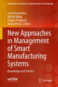 Cover New Approaches in Management of Smart Manufacturing Systems