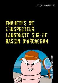Cover Enquêtes de l'inspecteur Langouste sur le Bassin d'Arcachon