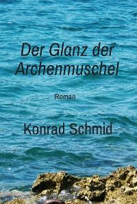 Cover Der Glanz der Archenmuschel