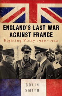 Cover England's Last War Against France