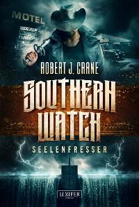 Cover SEELENFRESSER (Southern Watch 2)