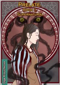 Cover Prelate. Book 1. Supernatural