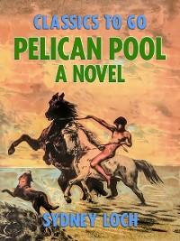 Cover Pelican Pool A Novel
