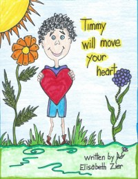 Cover Timmy Will Move Your Heart