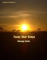 Cover Feuer über Kenya