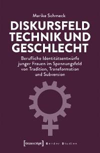 Cover Diskursfeld Technik und Geschlecht