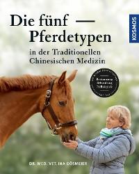 Cover Die fünf Pferdetypen der TCM