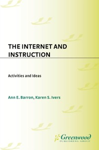 Cover Internet and Instruction: Activities and Ideas, 2nd Edition