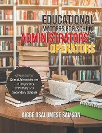 Cover Educational Matters for School Administrators and Operators