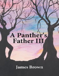 Cover A Panther's Father III