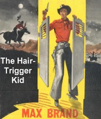 Cover The Hair-Trigger Kid