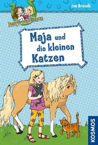 Cover Ponyfreundinnen, 2, Maja und die kleinen Katzen