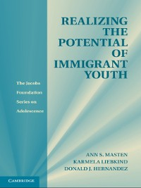 Cover Realizing the Potential of Immigrant Youth